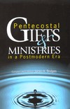 Pentecostal Gifts and Ministries
